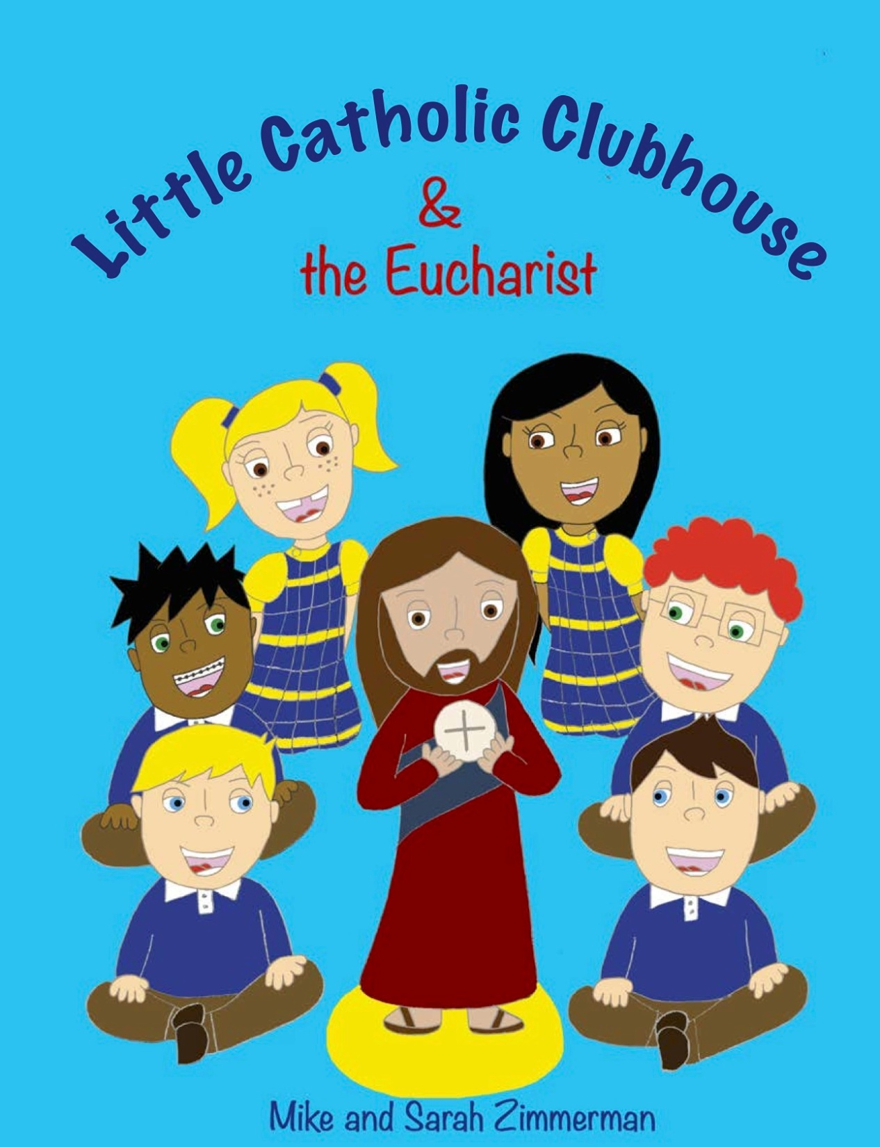LIttle Catholic Clubhouse & the Eucharist